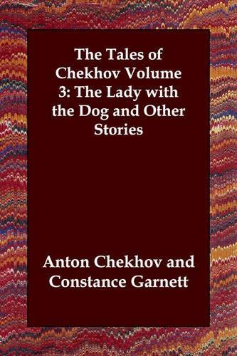 The Tales of Chekhov Volume 3: The: Chekhov, Anton