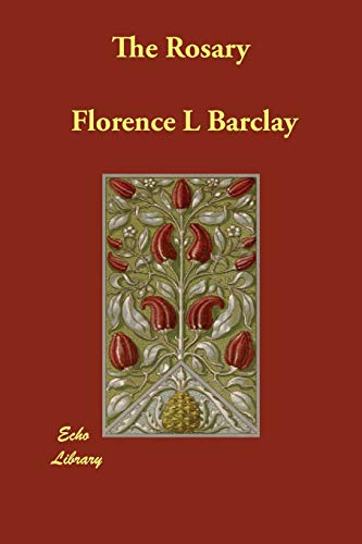 The Rosary: Florence L Barclay