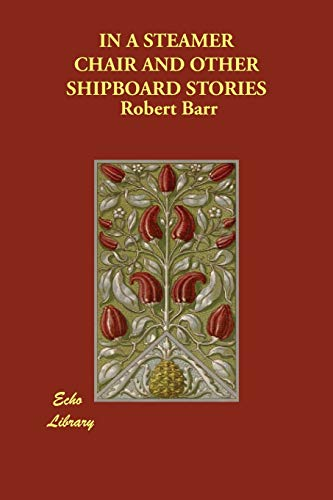 9781846378492: IN A STEAMER CHAIR AND OTHER SHIPBOARD STORIES