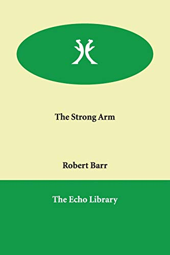 9781846378546: The Strong Arm