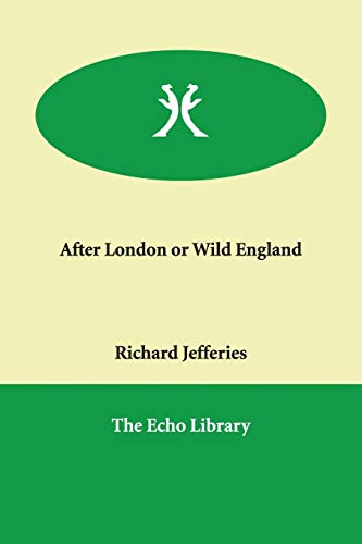 After London or Wild England: Jefferies, Richard