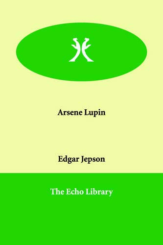 9781846378768: Arsene Lupin