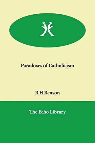 9781846379109: Paradoxes of Catholicism