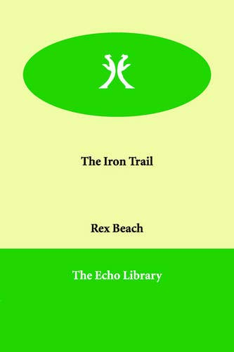9781846379352: The Iron Trail