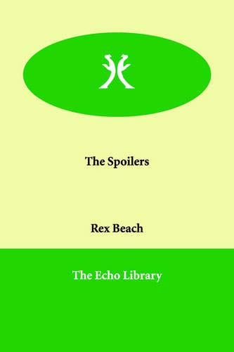 9781846379390: The Spoilers