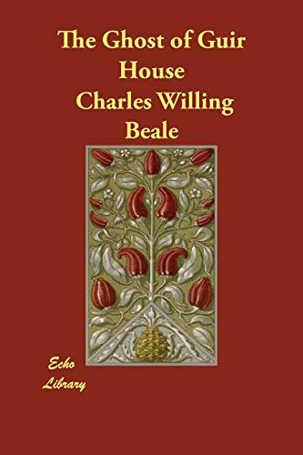 The Ghost of Guir House (Paperback): Charles Willing Beale