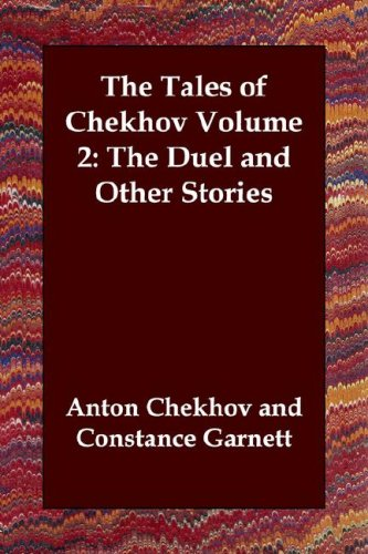 9781846379857: The Tales of Chekhov Volume 2: The Duel and Other Stories