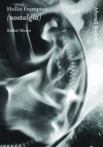 9781846380181: Hollis Frampton: (nostalgia) (Afterall Books / One Work)