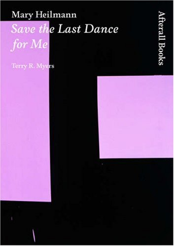 9781846380327: Mary Heilmann: Save the Last Dance for Me (AFTERALL)