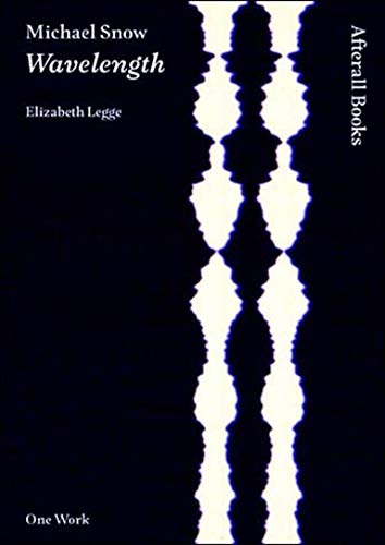 9781846380563: Michael Snow: Wavelength (Afterall Books / One Work)