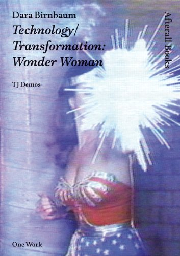9781846380662: Dara Birnbaum: Technology/Transformation: Wonder Woman (Afterall Books/One Work)