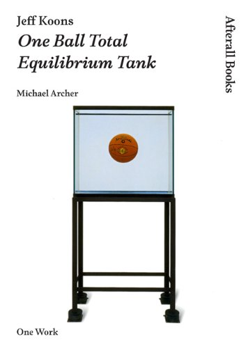 9781846380785: Jeff Koons: One Ball Total Equilibrium Tank (AFTERALL)