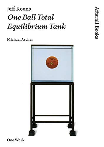 Jeff Koons: One Ball Total Equilibrium Tank: Michael Archer