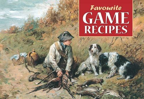 Favourite Game Recipes: Thorburn, Archibald
