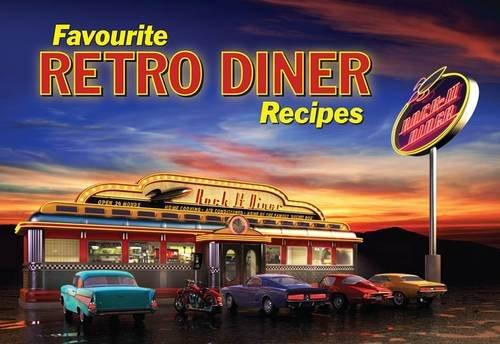 9781846403606: Favourite Retro Diner Recipes (Favourite Recipes)