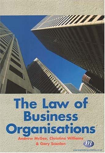 The Law of Business Organisations: Scanlan, Gary; McGee, Andrew; Williams, Christine