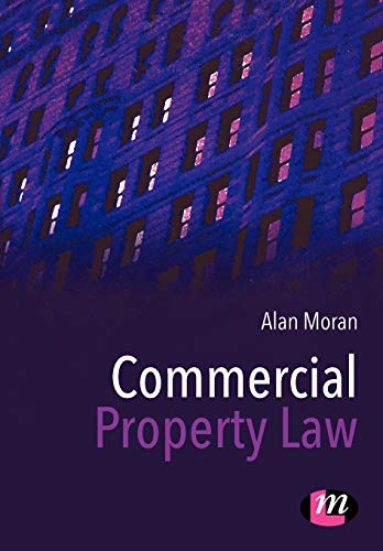 Commercial Property Law (Law Textbooks): Moran, Alan