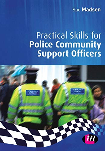9781846410406: Practical Skills for Police Community Support Officers (Practical Policing Skills Series)