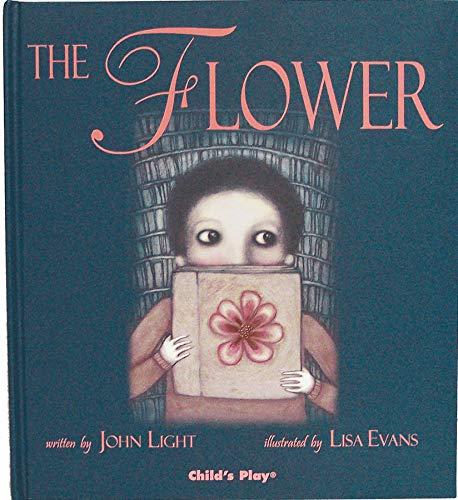 The Flower (Child's Play Library): Light, John