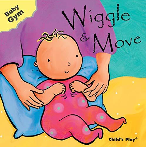 Wiggle & Move (Baby Gym): Sanja Rescek