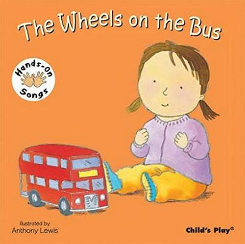 Wheels on the Bus: BSL (British Sign Language) (Hands on Songs): Anthony Lewis
