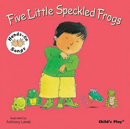 9781846431753: Five Little Speckled Frogs: BSL (British Sign Language) (Hands on Songs)