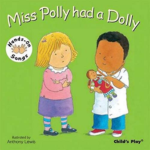 Miss Polly Had a Dolly: BSL (British Sign Language) (Hands on Songs): Anthony Lewis