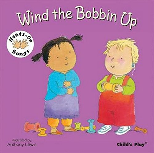 9781846431777: Wind the Bobbin Up: BSL (British Sign Language) (Hands on Songs)