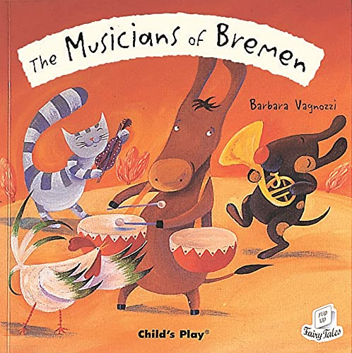 9781846431951: The Musicians of Bremen (Flip-up Fairy Tales)