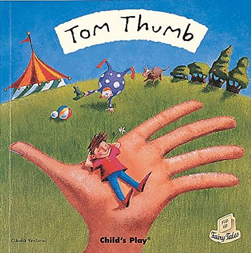 9781846431968: Tom Thumb (Flip-Up Fairy Tales)