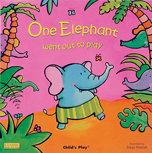 9781846432095: One Elephant Went Out to Play (Classic Books with Holes)