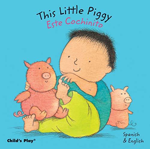 9781846433139: This Little Piggy / Este Cochinito (Dual Language Baby Board Books- English/Spanish) (Spanish and English Edition)