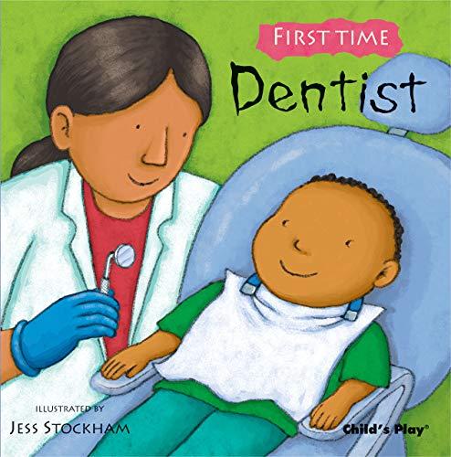 Dentist (First Time): Jess Stockham