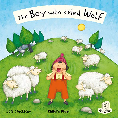 9781846433689: The Boy Who Cried Wolf (Flip-Up Fairy Tales)