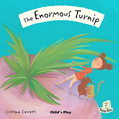 9781846433696: The Enormous Turnip (Flip-up Fairy Tales)