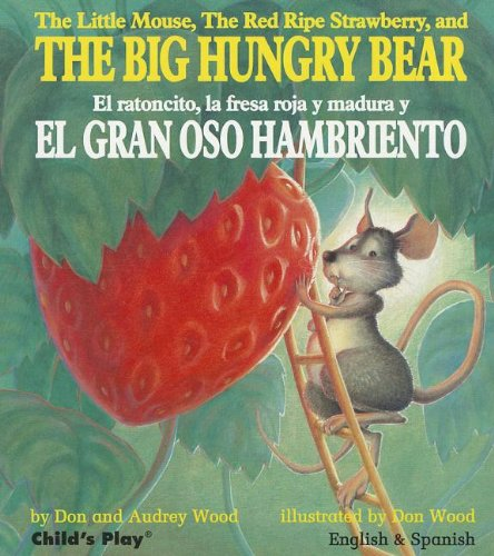 9781846434006: The Big Hungry Bear / El gran oso hambriento (English and Spanish Edition)