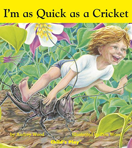 9781846434044: I'm as Quick as a Cricket (Child's Play Library)