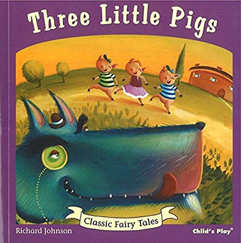 9781846434389: Three Little Pigs (Classic Fairy Tales)