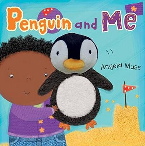 9781846434747: Penguin and Me (Puppet Pals)