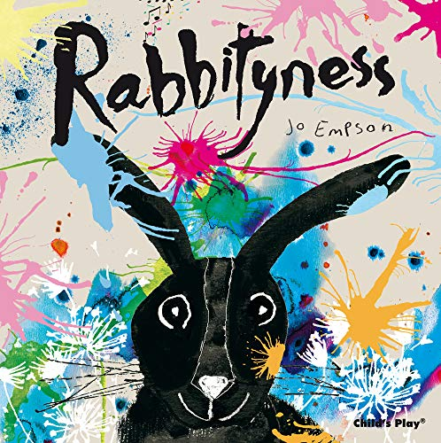 Rabbityness (Child's Play Library): Jo Empson