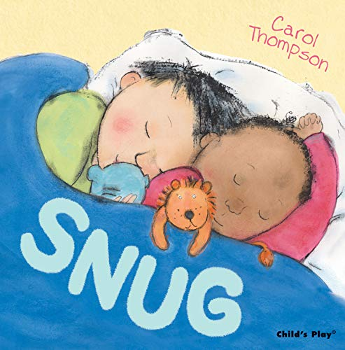 Snug (Carol Thompson Board Books): Thompson, Carol