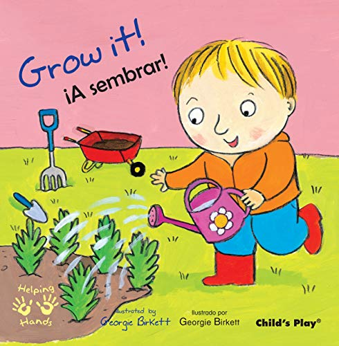 9781846435706: Grow It!/A Sembrar (Helping Hands (Bilingual)) (English and Spanish Edition)