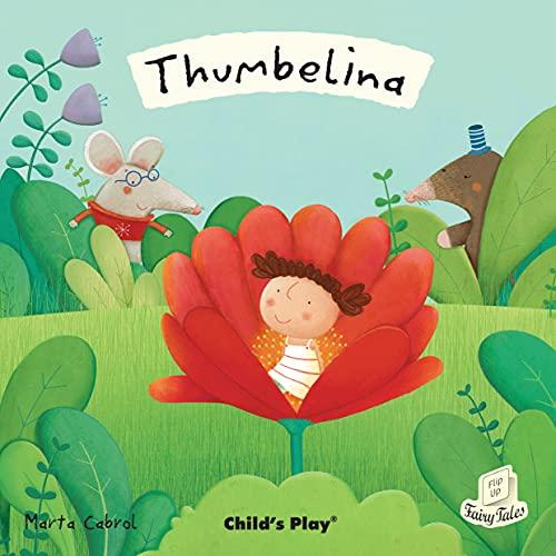 Thumbelina (Flip-Up Fairy Tales)