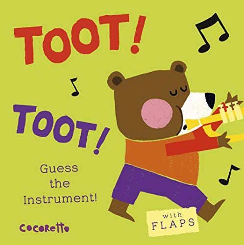 9781846437496: Toot! Toot!: Guess the Instrument! (What's That Noise?)