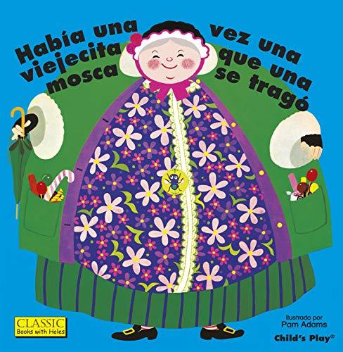 9781846439384: Habia Una Vez Una Viejecita Que Una Mosca Se Trago. (Classic Books with Holes) (Spanish Edition) (English and Spanish Edition)