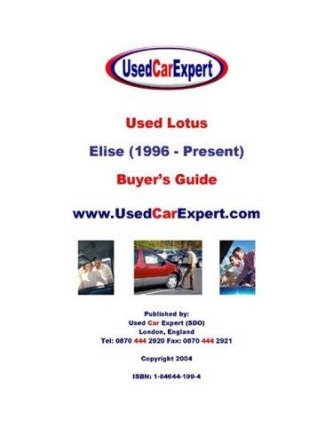 9781846441998: Used Lotus Elise, Buyer's Guide: 1996 - Present