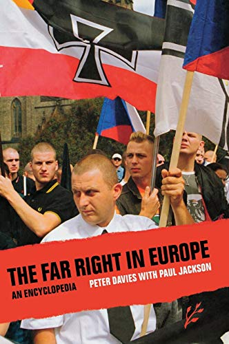 The Far Right in Europe. An Encyclopedia.