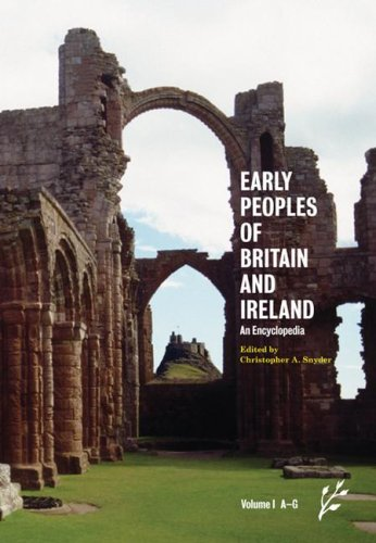9781846450099: The Early Peoples of Britain and Ireland: An Encyclopedia