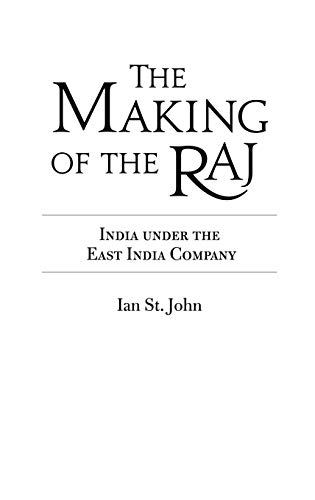 9781846450143: The Making of the Raj: India Under the East India Company