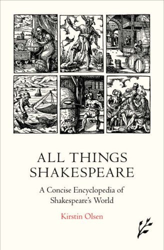 9781846450389: All Things Shakespeare: An Encyclopedia of Shakespeare's World, 2nd Edition